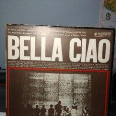 Discos de vinilo: LP BELLA CIAO ( CANZONI POPOLARI ITALIANE ) VARIOS INTERPRETES . Lote 186020008