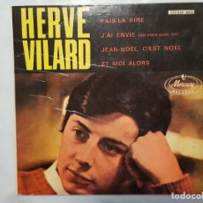 Discos de vinilo: EP / HERVE VILARD / FAIS-LA RIRE - J'AI ENVIE - JEAN-NOEL, C'EST NOEL - ET MOI ALORS / 1966. Lote 186026961