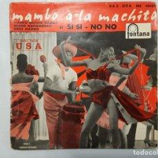 Discos de vinilo: EP / MACHITO ET SON ORCHESTRE AFRO-CUBAIN - MAMBO A LA MACHITO / SI, SI, NO, NO +3 / 1960. Lote 186027605