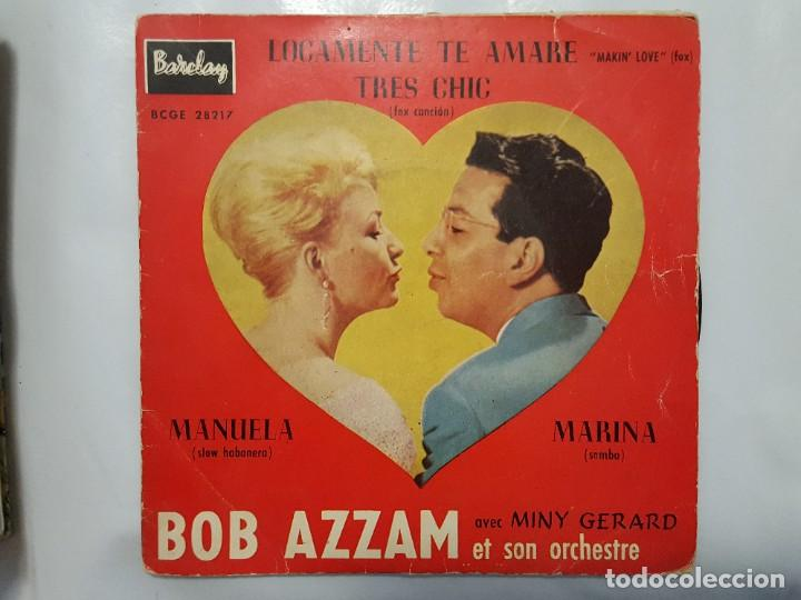 EP / BOB AZZAM CON MINY GERARD Y SU ORQUESTA / LOCAMENTE TE AMARE-TRES CHIC-MANUELA-MARINA / 1960 (Música - Discos de Vinilo - EPs - Pop - Rock Internacional de los 50 y 60)