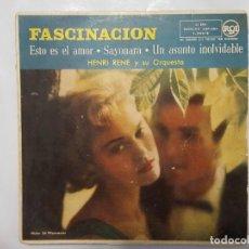 Discos de vinilo: EP / HENRI RENE Y SU ORQUESTA / FASCINACION - ESTO ES EL AMOR-SAYONARA-UN ASUNTO INOLVIDABLE / 1958. Lote 186028273