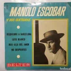 Discos de vinilo: EP / MANOLO ESCOBAR Y SUS GUITARRAS / REQUIEBRO A BARCELONA +3 / 1959. Lote 186029962