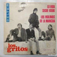 Discos de vinilo: SINGLE / LOS GRITOS / LA VIDA SIGUE IGUAL - LOS MOLINOS DE LA MANCHA / 1968. Lote 186042356