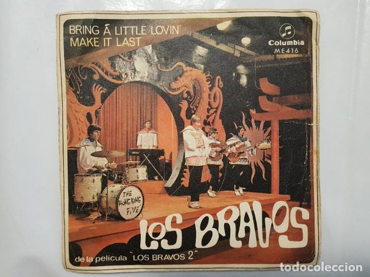 SINGLE / LOS BRAVOS / BRING A LITTLE LOVIN - MAKE IT LAST / 1967 (Música - Discos - Singles Vinilo - Grupos Españoles 50 y 60)