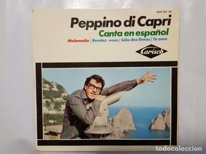 EP / PEPPINO DI CAPRI CANTA EN ESPAÑOL / MELANCOLIA - RENDEZ-VOUS - SOLO DOS LINEAS - TE AMO / 1964 (Música - Discos de Vinilo - EPs - Canción Francesa e Italiana)