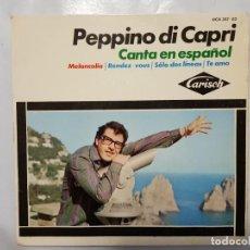 Discos de vinilo: EP / PEPPINO DI CAPRI CANTA EN ESPAÑOL / MELANCOLIA - RENDEZ-VOUS - SOLO DOS LINEAS - TE AMO / 1964. Lote 186050760