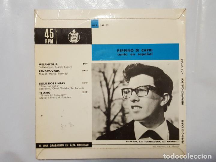 Discos de vinilo: EP / PEPPINO DI CAPRI CANTA EN ESPAÑOL / MELANCOLIA - RENDEZ-VOUS - SOLO DOS LINEAS - TE AMO / 1964 - Foto 2 - 186050760