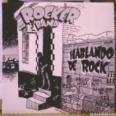 Discos de vinilo: ROCKER BAND - HABLANDO DE ROCK LP JUSTINE RECORDS 1986. Lote 186057896
