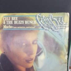 Discos de vinilo: CELI BEE & THE BUZZY BUNCH 'MACHO' 1978. Lote 186058152