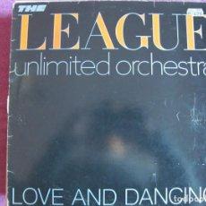 Discos de vinil: LP - THE LEAGUE UNLIMITED ORCHESTRA - LOVE AND DANCING (SPAIN, VIRGIN RECORDS 1982). Lote 186058382