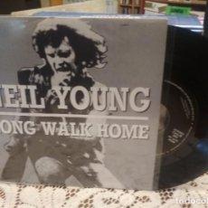 Discos de vinilo: NEIL YOUNG LONG WALK HOME SINGLE SPAIN 1987 PDELUXE. Lote 186059530