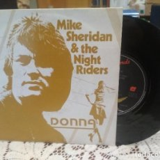Discos de vinilo: MIKE SHERIDAN & THE NIGHT RIDERS DONNA SINGLE UK 1982 PDELUXE. Lote 186061545