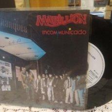 Discos de vinilo: MARILLION INCOMUNICADO SINGLE SPAIN 1987 PDELUXE. Lote 186063547