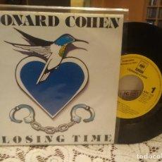 Discos de vinilo: LEONARD COHEN CLOSING TIME SINGLE SPAIN 1992 PDELUXE. Lote 186065062