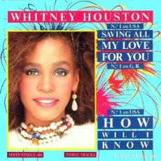 Discos de vinilo: WHITNEY HOUSTON - SAVING MY LOVE FOR YOU + 2 HOW WILL I KNOW. MAXI DE 12 PULGADAS, 1986. Lote 186065327