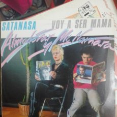 Discos de vinilo: ALMODOVAR & MCNAMARA - SATANAS.A. - VOY A SER MAMA. DISCO PROMOCIONAL.BUEN ESTADO. VG+++ / VG+. Lote 186068310