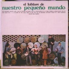 Discos de vinilo: NUESTRO PEQUEÑO MUNDO - EL FOLKLORE DE... LP MOVIEPLAY 1968. Lote 186073966