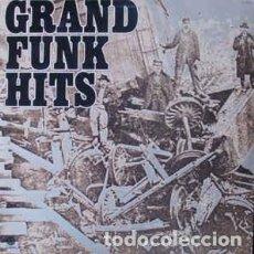 Discos de vinilo: GRAND FUNK – GRAND FUNK HITS . Lote 186077737