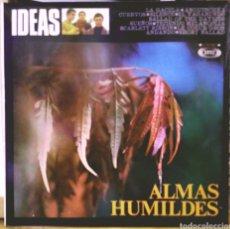 Discos de vinilo: ALMAS HUMILDES - IDEAS LP SONOPLAY 1968. Lote 186084166