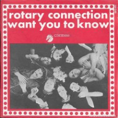 Discos de vinilo: ROTARY CONNECTION WANT YOU TO KNOW CHESS 1969 RARO Y DIFICIL SINGLE. Lote 186092337