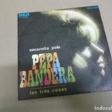 Dischi in vinile: ENCARNITA POLO (SINGLE) PEPA BANDERA AÑO – 1969. Lote 186094895
