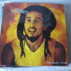 Discos de vinilo: BOB MARLEY WHY SHOULD I / EXODUS. Lote 186098742