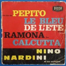 Discos de vinilo: EP / NINO NARDINI ET SON ORCHESTRE / PEPITO - LE BLEU DE L'ETE - RAMONA - CALCUTTA / 1961. Lote 186114031