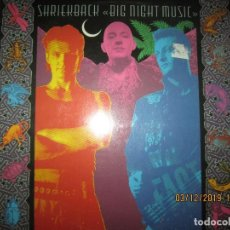 Discos de vinilo: SHRIEKBACK BIG NIGHT MUSIC LP - ORIGINAL U.S.A - ISLAND 1986 MUY NUEVO (5). CON FUNDA INT. ORIGINAL. Lote 186124690
