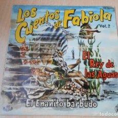 Discos de vinilo: CUENTOS DE FABIOLA - FABIOLA MORA Y ARAGON -, EP, EL REY DE LAS AGUAS + 1, AÑO 1960. Lote 186152828