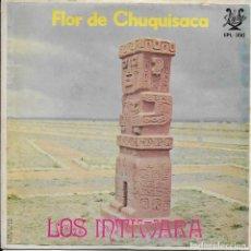 Discos de vinilo: LOS INTIWARA FLOR DE CHUQUISACA LYRA 1971 RARO Y DIFICIL EP DE ESTE GRUPO BOLIVIANO. Lote 186158205