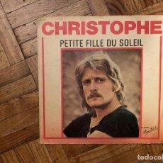 Discos de vinilo: CHRISTOPHE – PETITE FILLE DU SOLEIL SELLO: LES DISQUES MOTORS – MT 4073, LES DISQUES MOTORS – MT. Lote 186162936