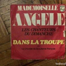 Discos de vinilo: LES CHANTEURS DU DIMANCHE / LA CHORALE DU SCOUTISME FRANÇAIS* – MADEMOISELLE ANGÈLE / DANS LA TROU. Lote 186163403
