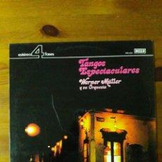 Discos de vinilo: TANGOS ESPECTACULARES, WERNER MÜLLER Y SU ORQUESTA. Lote 186164893