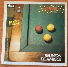 Discos de vinilo: PROGRAMA // REUNIÓN DE AMIGOS // MAXI 12'. Lote 186165151