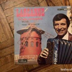 Discos de vinilo: LARCANGE ET SON ORCHESTRE* – BALAJO / REINE DE MUSETTE SELLO: VEGA – 333.024 SERIE: OFFERT PAR AN. Lote 186166563