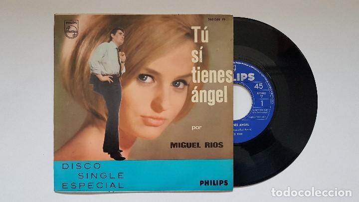 MIGUEL RIOS - TU SI TIENES ANGEL - SINGLE AÑO 1.965 EDITADO POR PHILIPS. (Música - Discos - Singles Vinilo - Solistas Españoles de los 50 y 60)