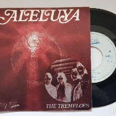 Discos de vinilo: THE TREMELOES - ALELUYA . AÑO 1.970. EDITADO POR EKIPO. . Lote 186173950