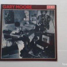 Discos de vinilo: GARY MOORE - STILL GOT THE BLUES LP 1990 EDICION ESPAÑOLA. Lote 186173976