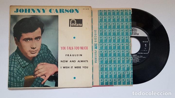 JOHNNY CARSON.EP. YOU TALK TOO MUCH+3. AÑO 1.961.DISCO MUY RARO Y MUY POCAS UNIDADES.COLECCIONISTAS. (Música - Discos de Vinilo - EPs - Pop - Rock Internacional de los 50 y 60)