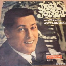 Discos de vinilo: JACK JONES. NOW I KNOW / MORE AND MORE. KAPP RECORDS 1967.. Lote 186178975