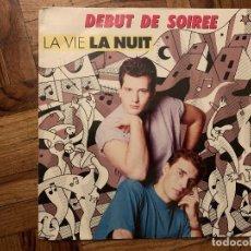 Discos de vinilo: DÉBUT DE SOIRÉE – LA VIE LA NUIT SELLO: CBS – CBS 653 145 7, CBS – CBS 653145 7 FORMATO: VINYL . Lote 186180030