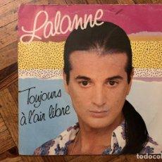 Discos de vinilo: FRANCIS LALANNE – TOUJOURS A L'AIR LIBRE SELLO: EMI FRANCE – 2018647 FORMATO: VINYL, 7 , 45 RPM . Lote 186180688