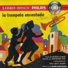 Discos de vinilo: LIBRO DISCO - LA TROMPETA ENCANTADA SINGLE + CUENTO SPAIN 1958 INTERPRETADO JUAN CARLOS THORRY. Lote 186187120