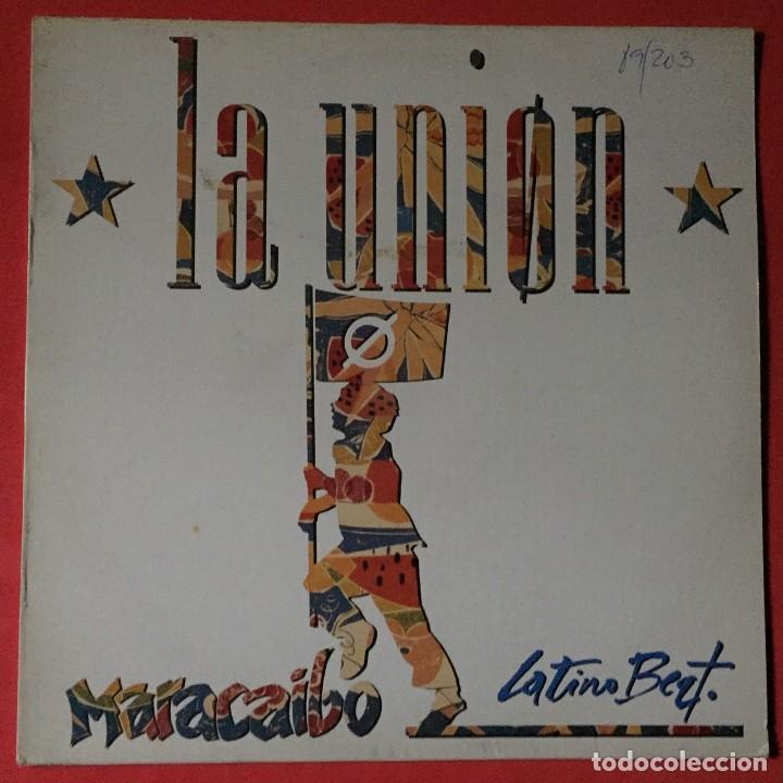 LA UNIÓN - MARACAIBO LATINO BEAT. (Música - Discos de Vinilo - Maxi Singles - Grupos Españoles de los 70 y 80)
