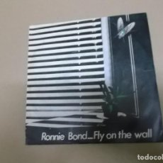 Discos de vinilo: RONNIE BOND (SINGLE) FLY ON THE WALL AÑO – 1981. Lote 186189048