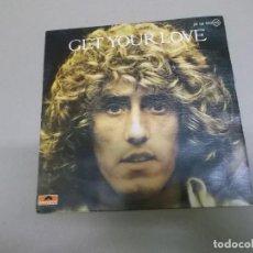 Discos de vinilo: ROGER DALTREY (SINGLE) GET YOUR LOVE AÑO – 1979. Lote 186189521