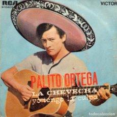 Discos de vinilo: PALITO ORTEGA - LA CHEVECHA - SINGLE. Lote 186200385