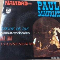 Discos de vinilo: PAUL MAURIAT, NAVIDAD CON. NOCHE DE PAZB GLORIA IN EXCELSIS DEO/RIN, RIN/O TANNENBAUM.PHILLIPS 1967. Lote 186210678