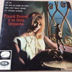 Discos de vinilo: FRANCK POURCEL - MA VIE/LES PINS DU BORD DE L'EAU/QUE C'EST TRISTE VENISE/LA LONGUE MARCHE.. Lote 186211271