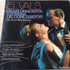 Discos de vinilo: KARL REICHMANN. GRAN ORQUESTA VIENESA. EL VALS. LOS PATINADORES+3. . Lote 186211633